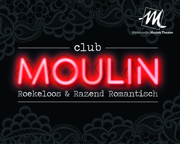 Productie 2019: Club Moulin